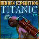 Hidden Expedition &reg;: Titanic 