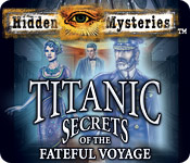 Hidden Mysteries: The Fateful Voyage – Titanic Walkthrough
