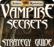 Hidden Mysteries®: Vampire Secrets Strategy Guide