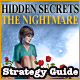 Hidden Secrets: The Nightmare Strategy Guide