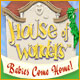 House of Wonders: Babies Come Home