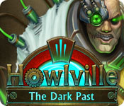 Howlville the Dark Past