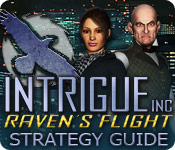 Intrigue Inc: Raven's Flight Strategy Guide