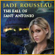 Jade Rousseau - The Fall of Sant'Antonio