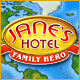 Jane`s Hotel: Family Hero