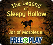 The Legend of Sleepy Hollow: Jar of Marbles III -