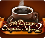 Feature screenshot game Jo's Dream Organic Coffee 2