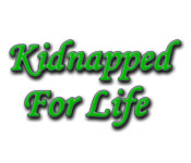Kidnapped for Life - Online