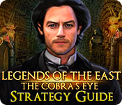 Legends of the East: The Cobra's Eye Strategy Guide