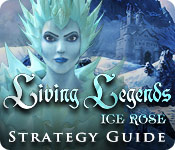Living Legends: Ice Rose Strategy Guide