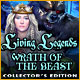 Living Legends 3 — Wrath of the Beast Collector's Edition