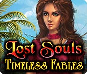 Lost Souls: Timeless Fables Walkthrough