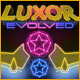 Luxor Evolved See more...