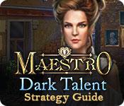 Maestro: Dark Talent Strategy Guide