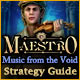 Maestro: Music from the Void Strategy Guide