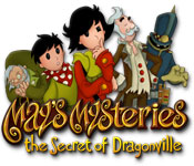 May's Mysteries: The Secret of Dragonville Walkthrough