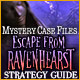 Mystery Case Files®: Escape from Ravenhearst ™ Strategy Guide