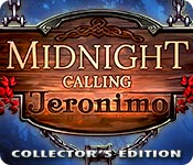 Midnight Calling 2: Jeronimo  Midnight-calling-jeronimo-collectors-edition_feature