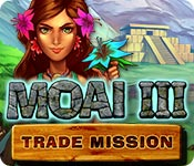 Moai 3 : Trade Mission Walkthrough