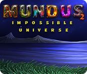 Feature screenshot game Mundus: Impossible Universe 2