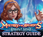 Mystery of the Ancients: Deadly Cold Strategy Guide