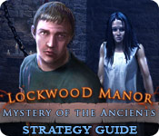 Mystery of the Ancients: Lockwood Manor Strategy Guide