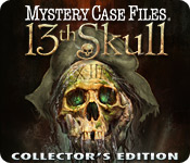 Mystery Case Files ®: 13th Skull ™ Collector's Edition Walkthrough