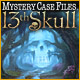 Mystery Case Files&#174;: 13th Skull - Mac