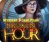 Mystery Case Files: Broken Hour
