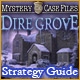 Mystery Case Files®: Dire Grove ™ Strategy Guide