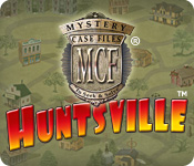 Mystery Case Files: Huntsville &trade;