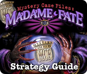 Mystery Case Files: Madame Fate &trade; Strategy Guide