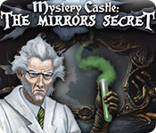 Mystery Castle: The Mirror's Secret