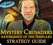 Mystery Crusaders: Resurgence of the Templars Strategy Guide