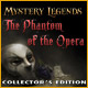free download Mystery Legends: The Phantom of the Opera Collector's Edition game