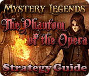 Mystery Legends: The Phantom of the Opera Strategy Guide