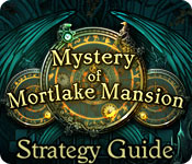 Mystery of Mortlake Mansion Strategy Guide