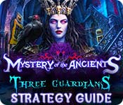 Mystery of the Ancients: Three Guardians Strategy Guide