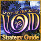 Mystery Trackers: The Void Strategy Guide