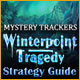 Mystery Trackers: Winterpoint Tragedy Strategy Guide