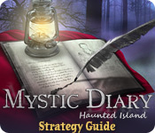 Mystic Diary: Haunted Island Strategy Guide