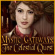 Mystic Gateways: The Celestial Quest