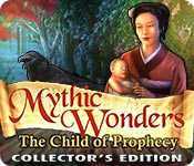 Mythic Wonders 2: Child of Prophecy Collector's Edition