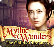 Mythic Wonders: Child of Prophecy Walkthrough