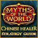 Myths of the World: Chinese Healer Strategy Guide