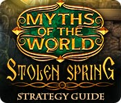 Myths of the World: Stolen Spring Strategy Guide