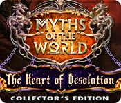 Myths of the World: The Heart of Desolation Collector's Edition