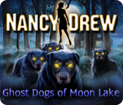 Nancy Drew 7: Ghost Dogs of Moon Lake Nancy-drew-ghost-dogs-of-moon-lake-game_feature