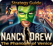 Nancy Drew: The Phantom of Venice Strategy Guide