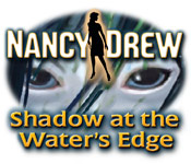 Nancy Drew 23: Shadow at the Water's Edge Nancy-drew-shadow-at-the-waters-edge_feature